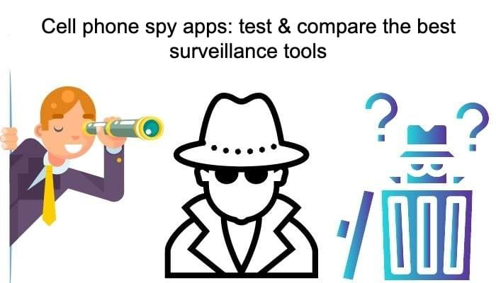 Cell phone spy apps: test & compare the best surveillance tools